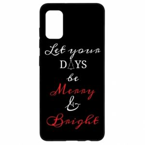 Samsung A41 Case Let your days be merry and bright