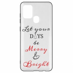 Samsung A21s Case Let your days be merry and bright