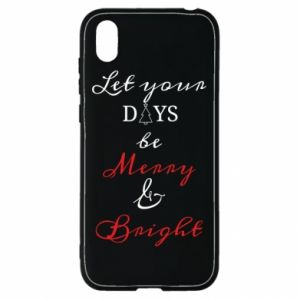 Huawei Y5 2019 Case Let your days be merry and bright