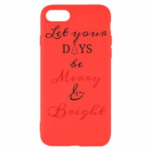 iPhone SE 2020 Case Let your days be merry and bright