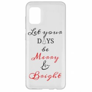 Etui na Samsung A31 Let your days be merry and bright