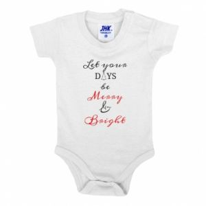 Baby bodysuit Let your days be merry and bright
