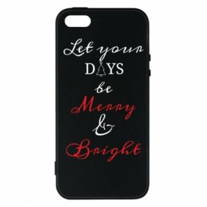 iPhone 5/5S/SE Case Let your days be merry and bright