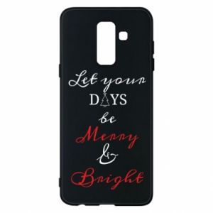 Samsung A6+ 2018 Case Let your days be merry and bright