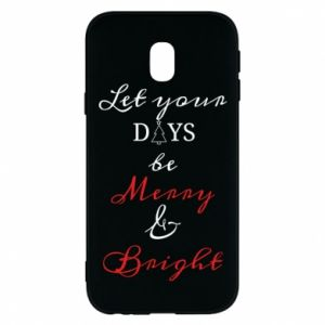 Samsung J3 2017 Case Let your days be merry and bright