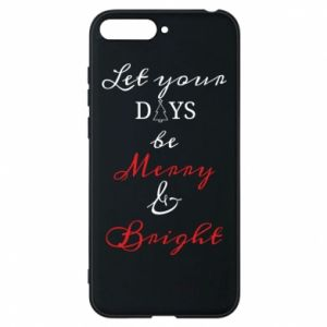 Huawei Y6 2018 Case Let your days be merry and bright
