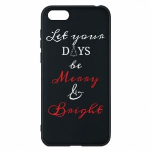 Huawei Y5 2018 Case Let your days be merry and bright