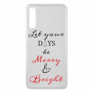 Samsung A7 2018 Case Let your days be merry and bright