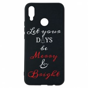 Huawei P Smart Plus Case Let your days be merry and bright