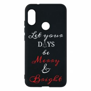 Mi A2 Lite Case Let your days be merry and bright