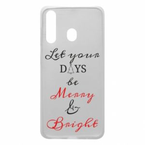 Samsung A60 Case Let your days be merry and bright