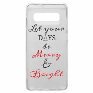 Samsung S10+ Case Let your days be merry and bright