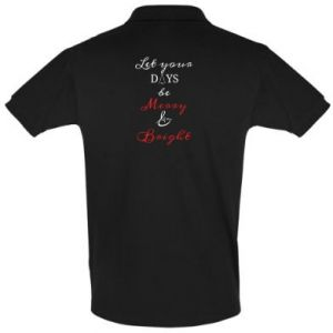 Men's Polo shirt Let your days be merry and bright