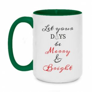 Two-toned mug 450ml Let your days be merry and bright