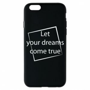 Etui na iPhone 6/6S Let your dreams come true