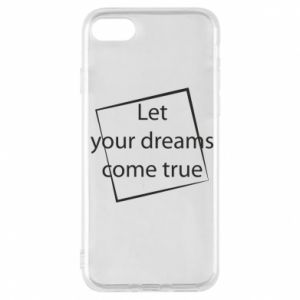 Etui na iPhone 7 Let your dreams come true