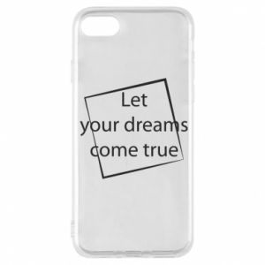 Etui na iPhone 8 Let your dreams come true