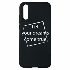 Etui na Huawei P20 Let your dreams come true
