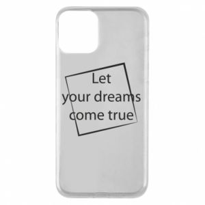 Etui na iPhone 11 Let your dreams come true