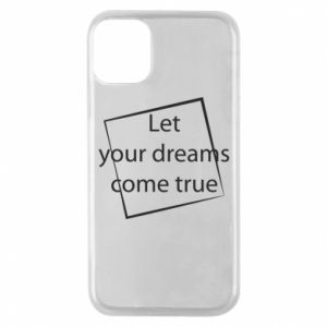 Etui na iPhone 11 Pro Let your dreams come true