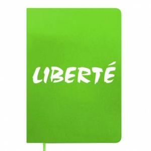 Notes Liberté