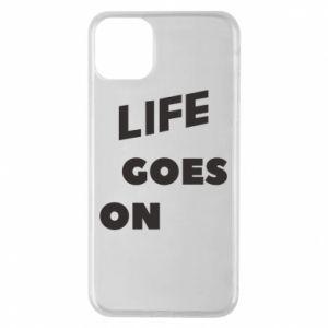 Etui na iPhone 11 Pro Max Life goes on