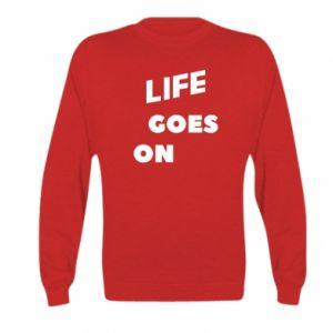 Bluza dziecięca Life goes on