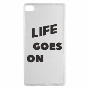 Etui na Huawei P8 Life goes on