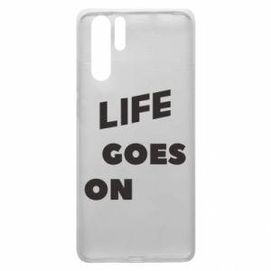 Etui na Huawei P30 Pro Life goes on