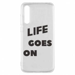 Etui na Huawei P20 Pro Life goes on