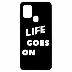 Etui na Samsung A21s Life goes on