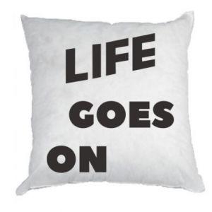 Poduszka Life goes on