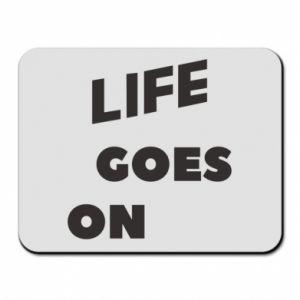 Podkładka pod mysz Life goes on
