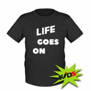 Dziecięcy T-shirt Life goes on