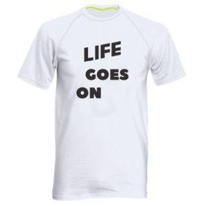 Męska koszulka sportowa Life goes on