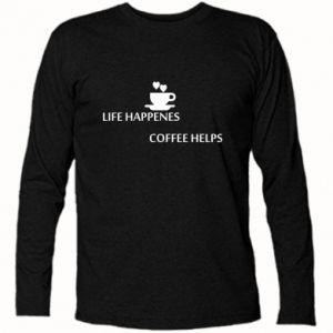 Koszulka z długim rękawem Life happenes, coffee helps