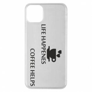 Etui na iPhone 11 Pro Max Life happenes, coffee helps