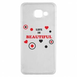 Etui na Samsung A3 2016 Life is beatiful, color