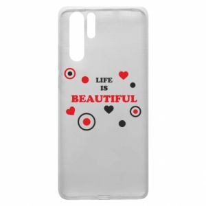 Etui na Huawei P30 Pro Life is beatiful, color