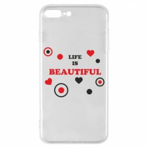 Phone case for iPhone 8 Plus Life is beatiful,  color
