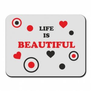 Mouse pad Life is beatiful,  color