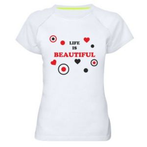 Women's sports t-shirt Life is beatiful,  color