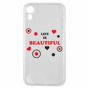 Phone case for iPhone XR Life is beatiful,  color