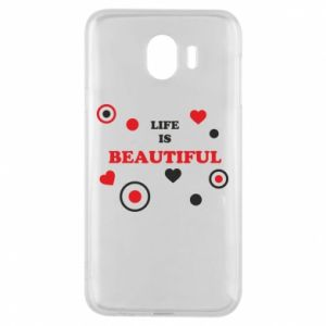Phone case for Samsung J4 Life is beatiful,  color