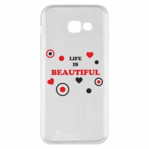 Phone case for Samsung A5 2017 Life is beatiful,  color