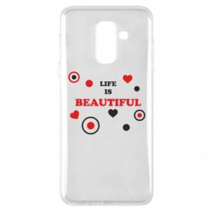 Phone case for Samsung A6+ 2018 Life is beatiful,  color