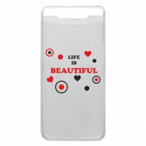 Phone case for Samsung A80 Life is beatiful,  color