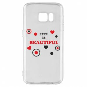 Phone case for Samsung S7 Life is beatiful,  color