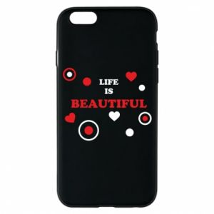 Phone case for iPhone 6/6S Life is beatiful,  color