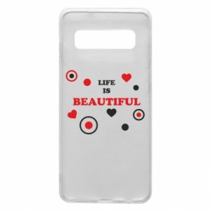 Phone case for Samsung S10 Life is beatiful,  color